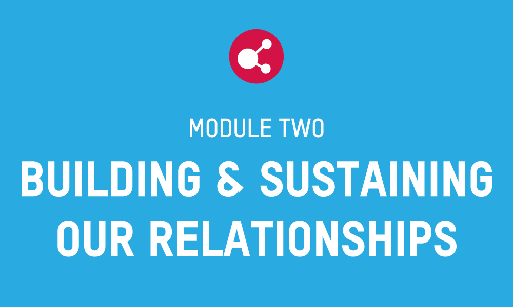 PFS Module 2 – BUILDING AND SUSTAINING OUR RELATIONSHIPS Workbook