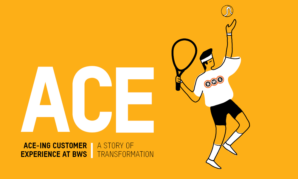 ACE-ing Customer Experience at BWS [CASE STUDY]