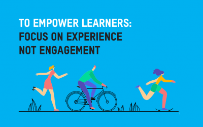 Focus on the learner experience not engagement [PF in the press]
