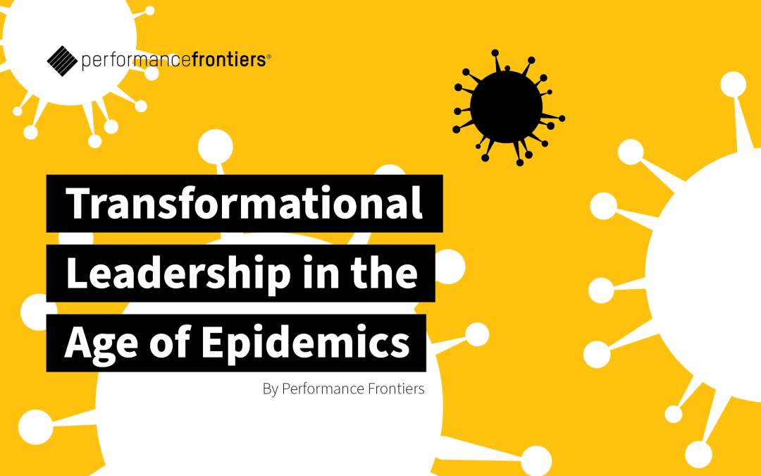 Transformational Leadership in the Age of Epidemics