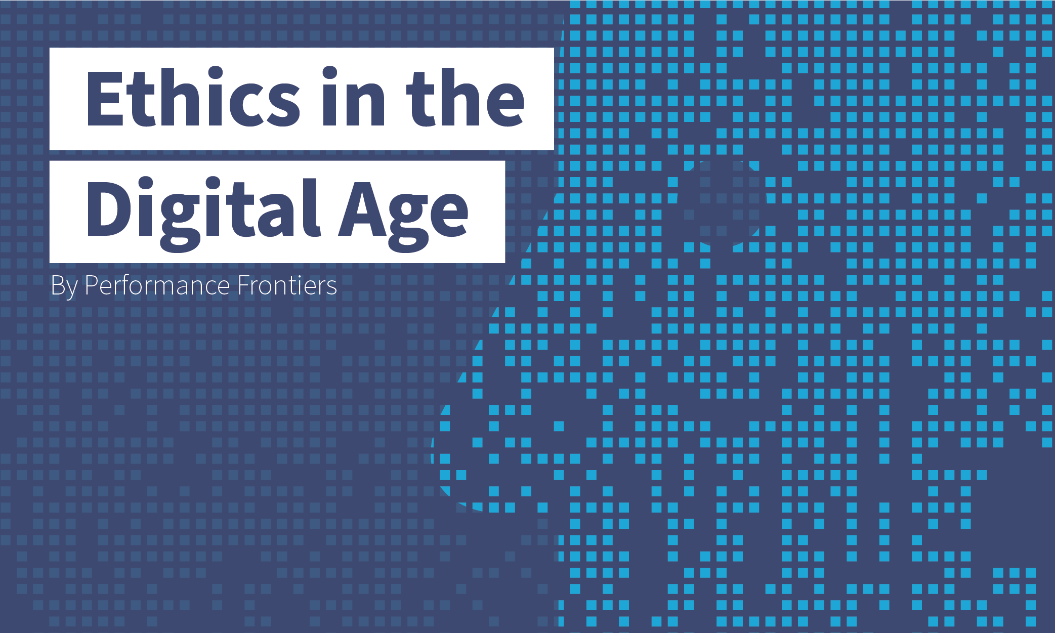 Ethics in the Digital Age